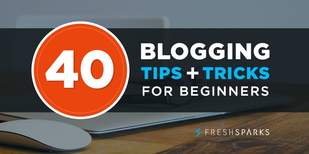 Blogging Tips and Tricks for Beginners to Grow a Blog