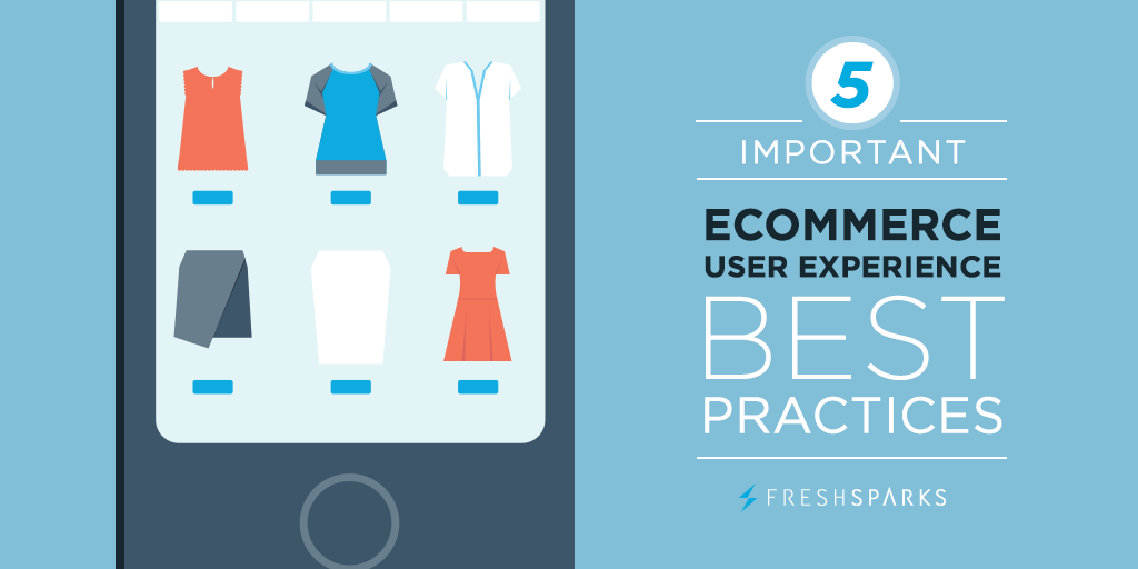 5 Important Ecommerce User Experience Best Practices