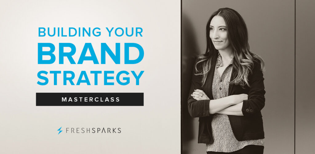 Building Your Brand Strategy Masterclass - Learn how to create a powerful blueprint that transforms your business into an extraordinary brand.