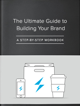 The Ultimate Guide to Building Your Brand