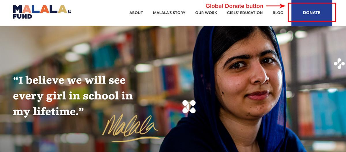 Ensure your nonprofit website design has a prominent global Donate button - Malala Fund | 2018 Best Nonprofit Website Design Inspiration